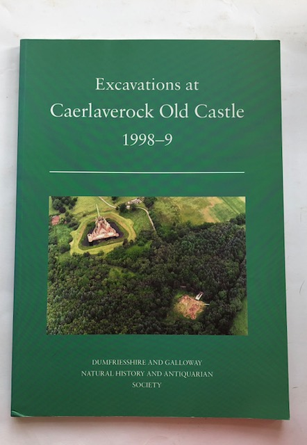 Image for Excavations at Caerlaverock Old Castle :Dumfries and Galloway 1998-9