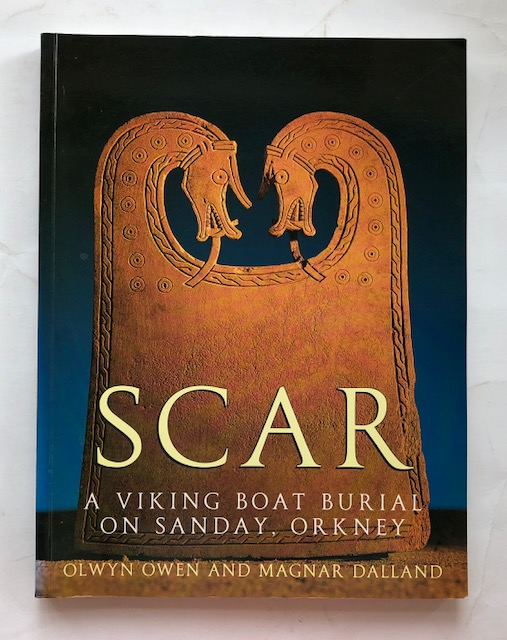 Image for Scar :A Viking Boat Burial on Sanday, Orkney