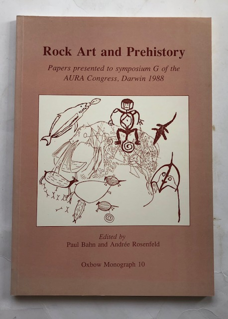 Rock Art and Prehistory :Papers presented to symposium G of the AURA Congress, Darwin 1988
