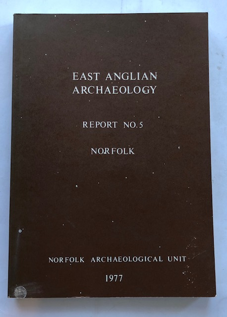 Image for East Anglian Archaeology, Report No. 5, Norfolk :