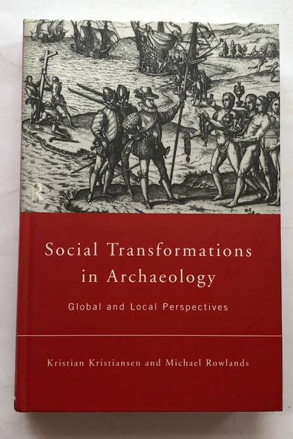 Image for Social Transformations in Archaeology :Global and local perspectives