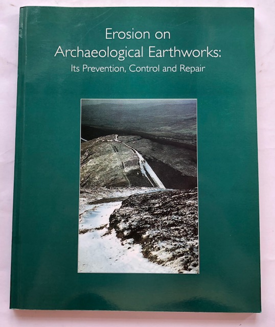 Image for EROSION ON ARCHAEOLOGICAL EARTHWORKS: Its Prevention, Control and Repair :