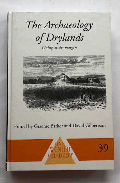 Image for The Archaeology of Drylands :Living at the margin