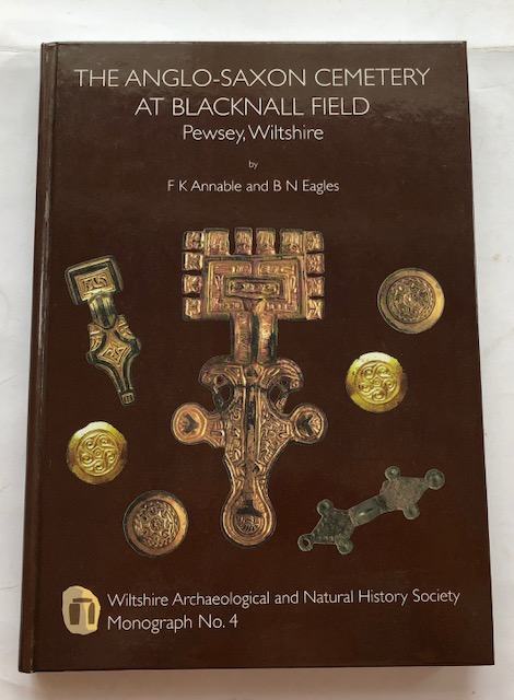 Image for The Anglo-Saxon Cemetery at Blacknall Field, Pewsey, Wiltshire :