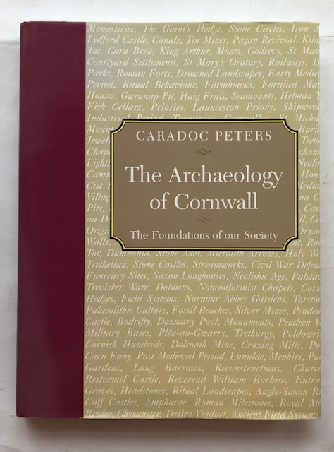 Image for The Archaeology of Cornwall :The Foundations of our Society