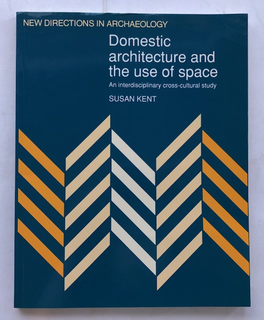 Image for DOMESTIC ARCHITECTURE AND THE USE OF SPACE: :An Interdisciplinary Cross-Cultural Study