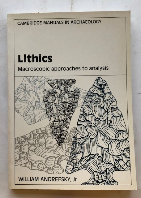 Image for Lithics :Macroscopic approaches to analysis