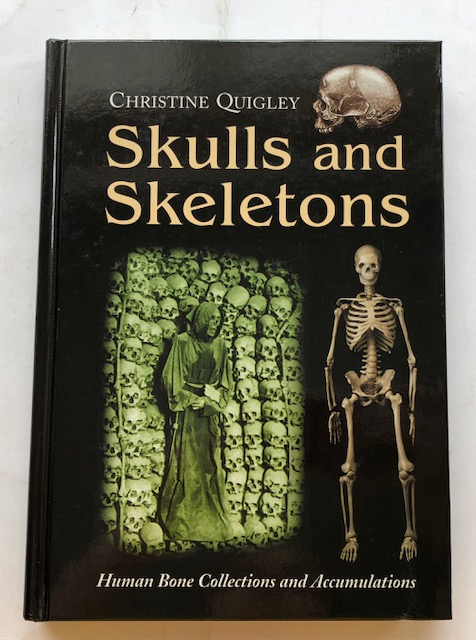 Image for Skulls and Skeletons :Human Bone Collections and Accumulations