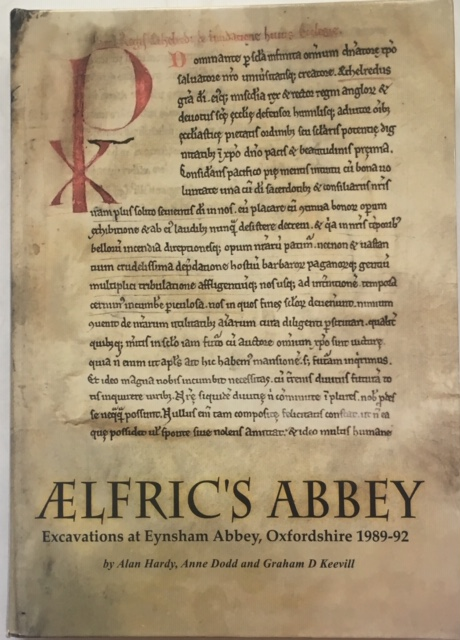 Image for Aelfric's Abbey :Excavations at Eynsham Abbey, Oxfordshire 1989-92