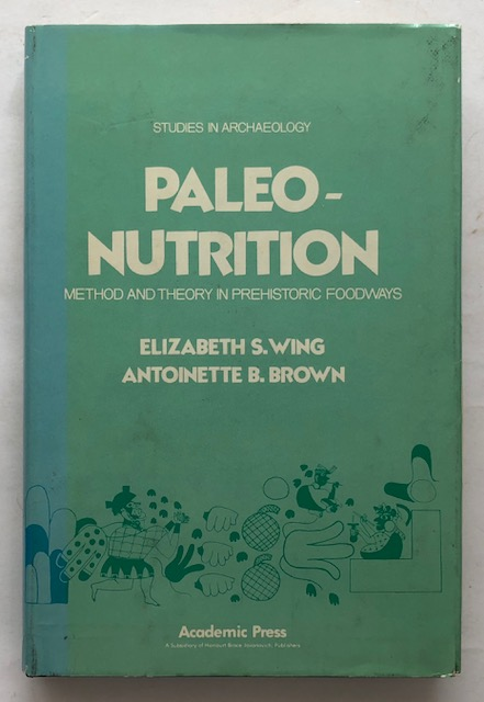 Image for PALEONUTRITION: :Method & Theory in Prehistoric Food Ways