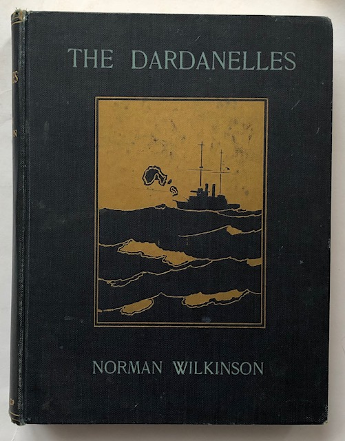 Image for The Dardanelles :colour sketches from Gallipoli