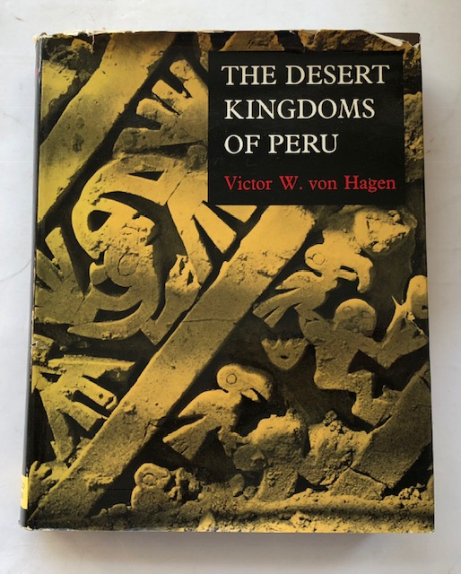 Image for The Desert Kingdoms of Peru :