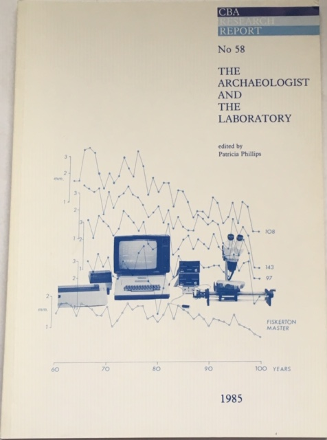 Image for The Archaeologist and the Laboratory :Research Report 58
