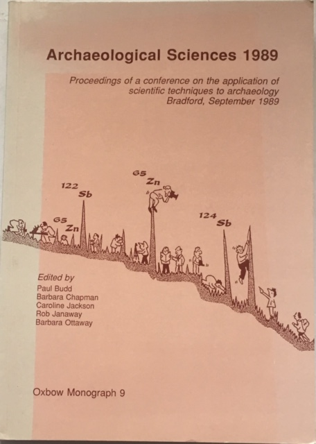 Image for Archaeological Sciences 1989 :Proceedings of a conference on the application of scientific techniques to archaeology bradford, September 1989