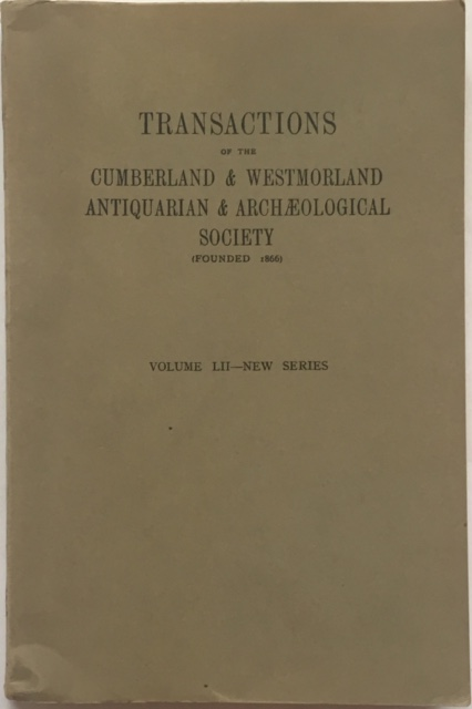 Image for Transactions of the Cumberland & Westmorland Antiquarian & Archaeological Society :Volume LII New Series