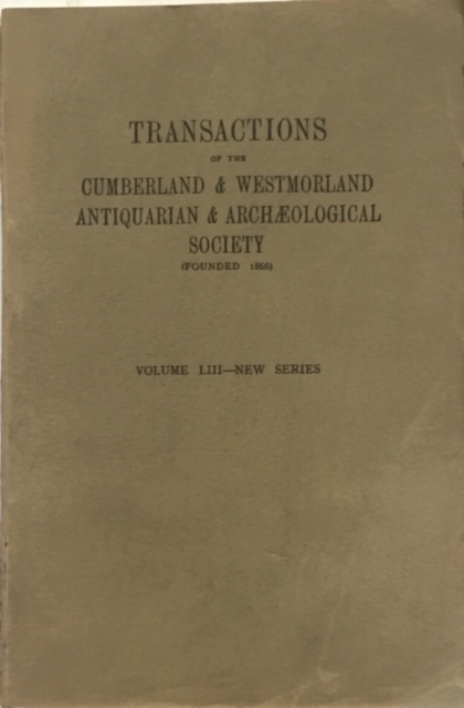 Image for Transactions of the Cumberland & Westmorland Antiquarian & Archaeological Society :Volume LIII New Series