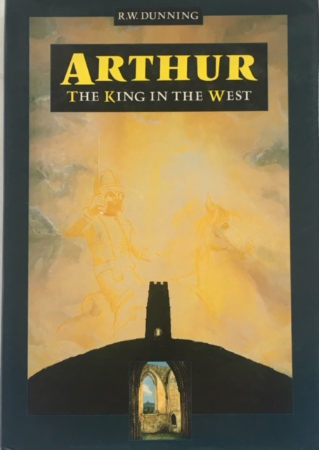Image for Arthur :The King in the West