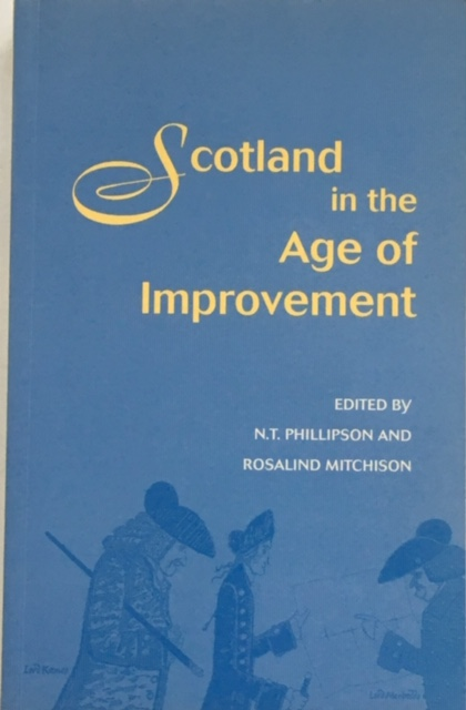 Image for Scotland in the Age of Improvement :Essays in Scottish History in the Eighteenth Century