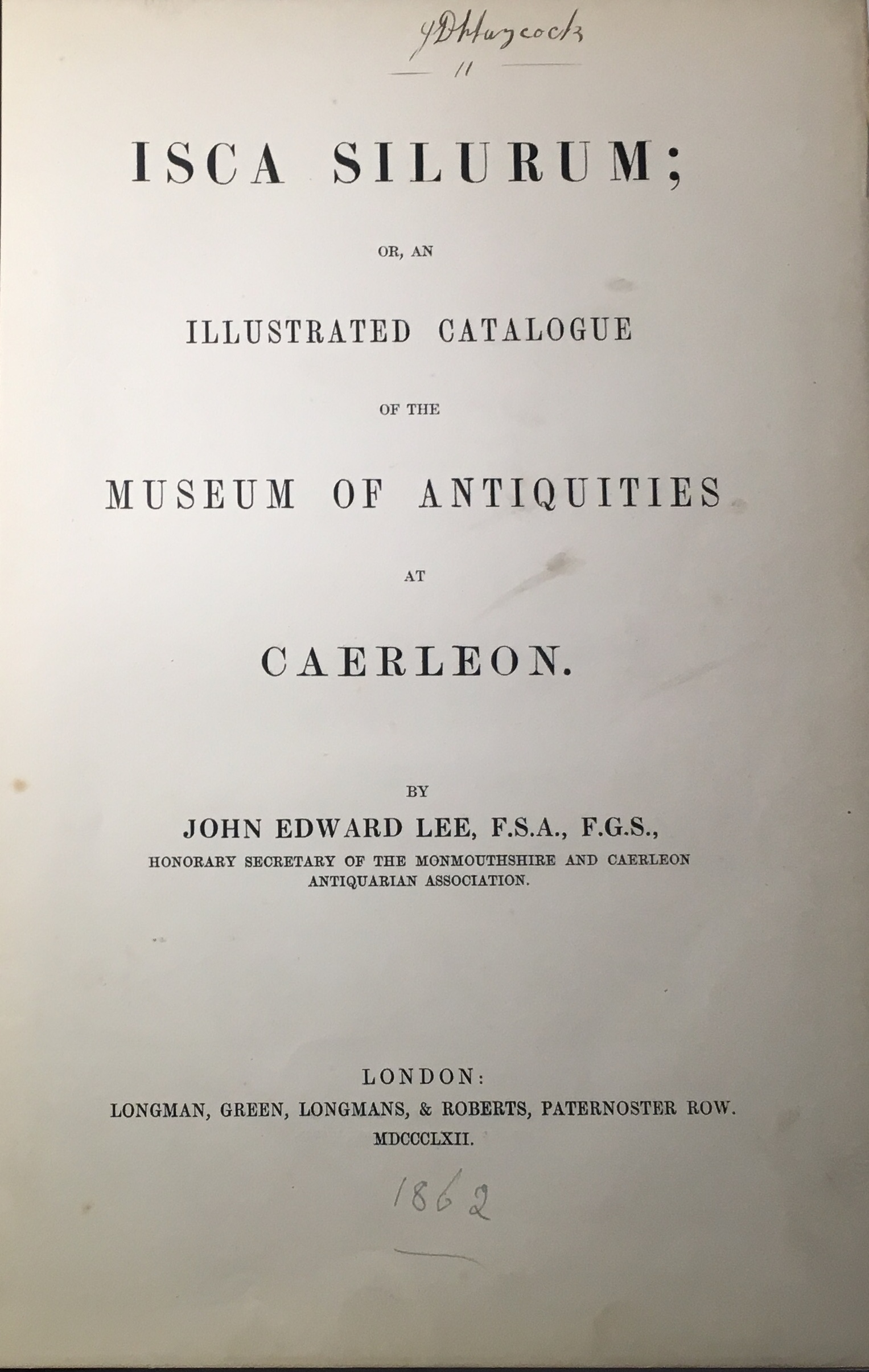 Image for Isca Silurum :or, an Illustrated Catalogue of the Museum of Antiquities at Caerleon