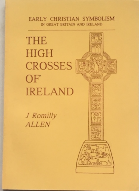 Image for The High Crosses of Ireland :