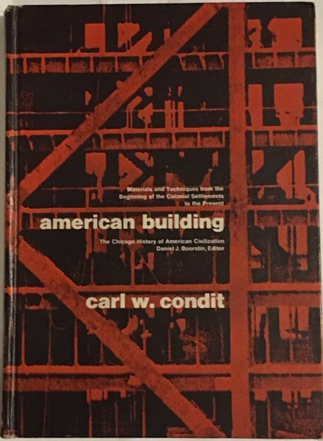 Image for American Building :Materials and Techniques from the First Colonial Settlements to the Present