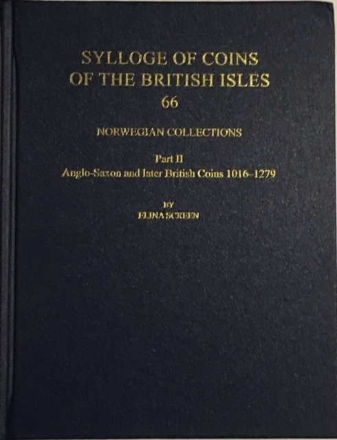 Image for Sylloge of Coins of the British Isles 66 Norwegian Collections :Part II Ang;p-Saxon and later British Coins 1016-1279