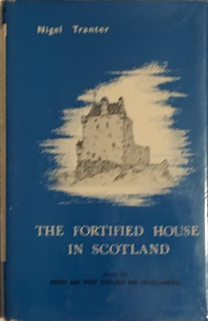 Image for The Fortified House in Scotland Volume Five  :North and West Scotland