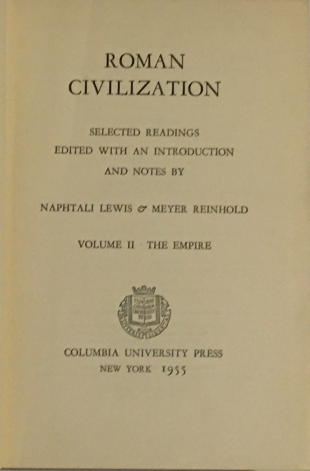Image for Roman Civilisation :Volume II The Empire