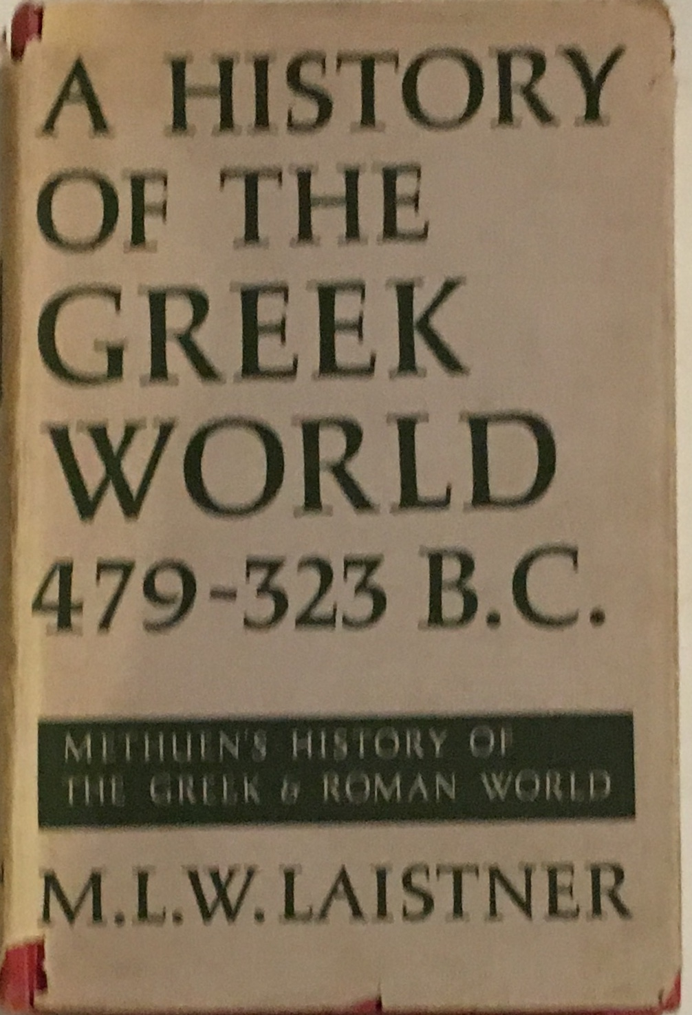 Image for A History of the Greek World :from 479 to 323 BC