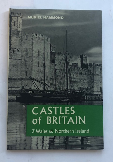 Image for Castles of Britain: 3 Wales & Northern Ireland :