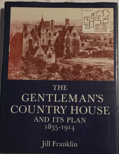 Image for The Gentleman's Country House and its plan 1835-1914 :