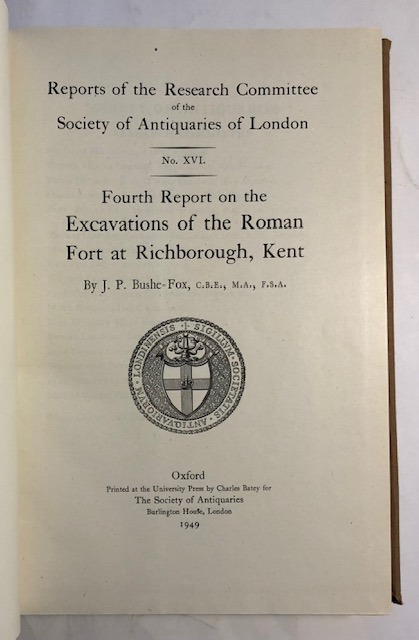 Image for Fourth Report on the Excavations of the Roman Fort at Richborough, Kent :(Reports of the Research Committee of the Society of Antiquaries of  London, No XVI)
