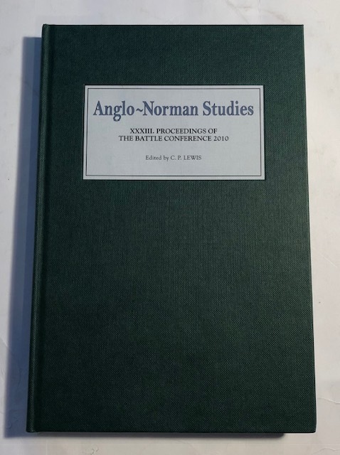 Image for Anglo-Norman Studies XXXIII :Proceedings of the Battle Conference