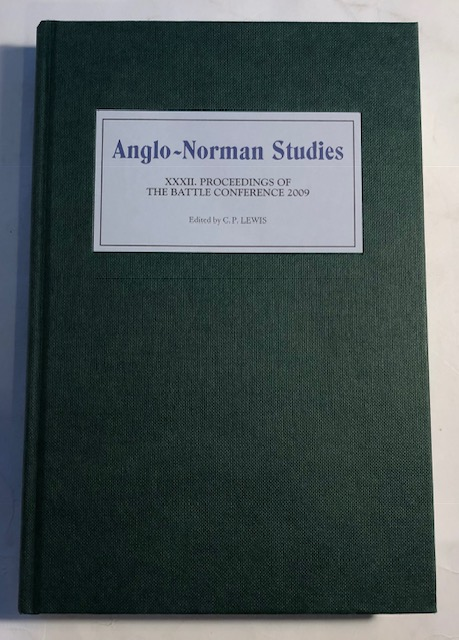 Image for Anglo-Norman Studies XXXII :Proceedings of the Battle Conference
