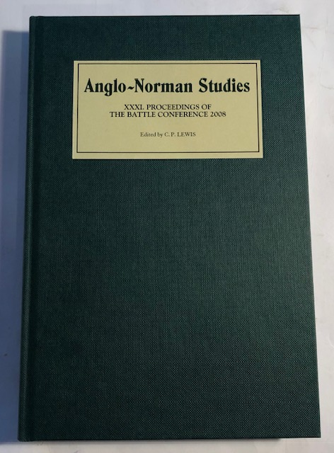 Image for Anglo-Norman Studies XXXI :Proceedings of the Battle Conference