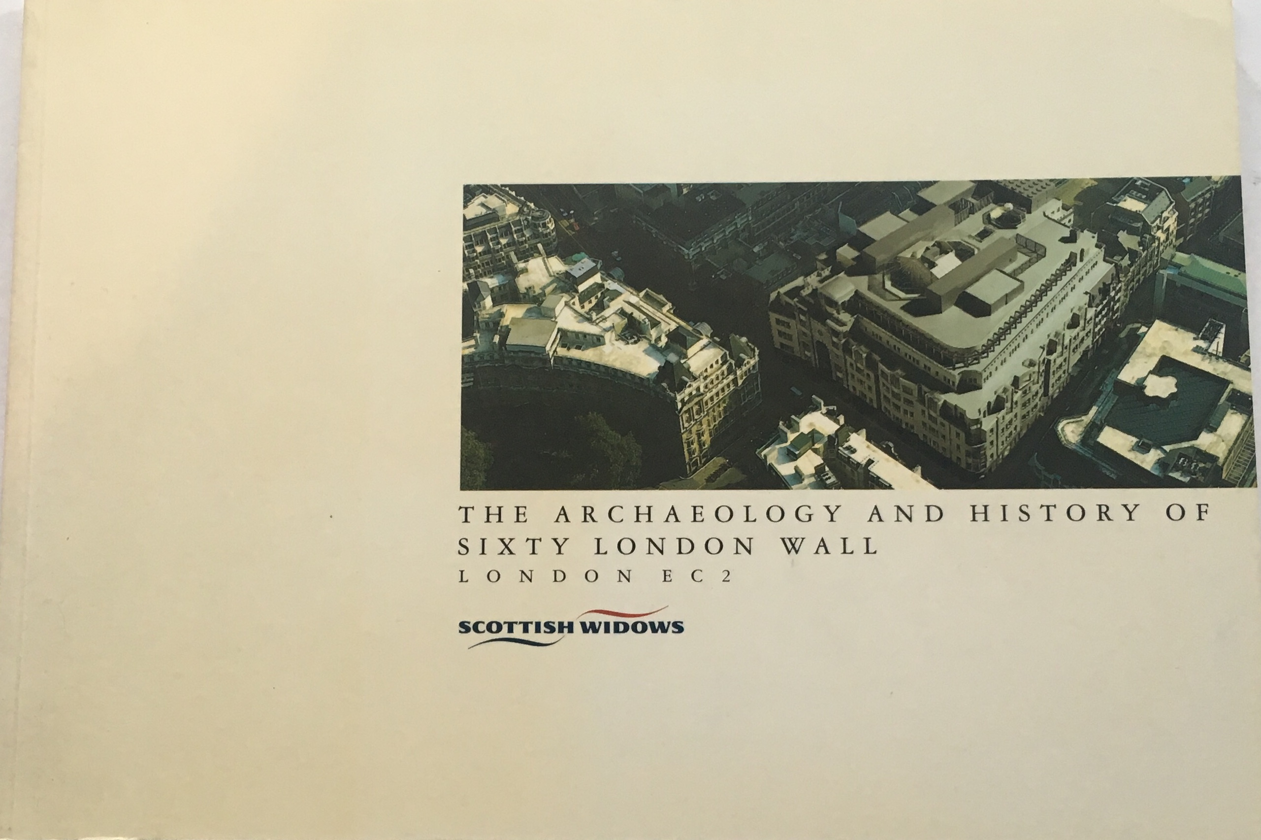 Image for The Archaeology and History of Sixty London Wall :London EC2