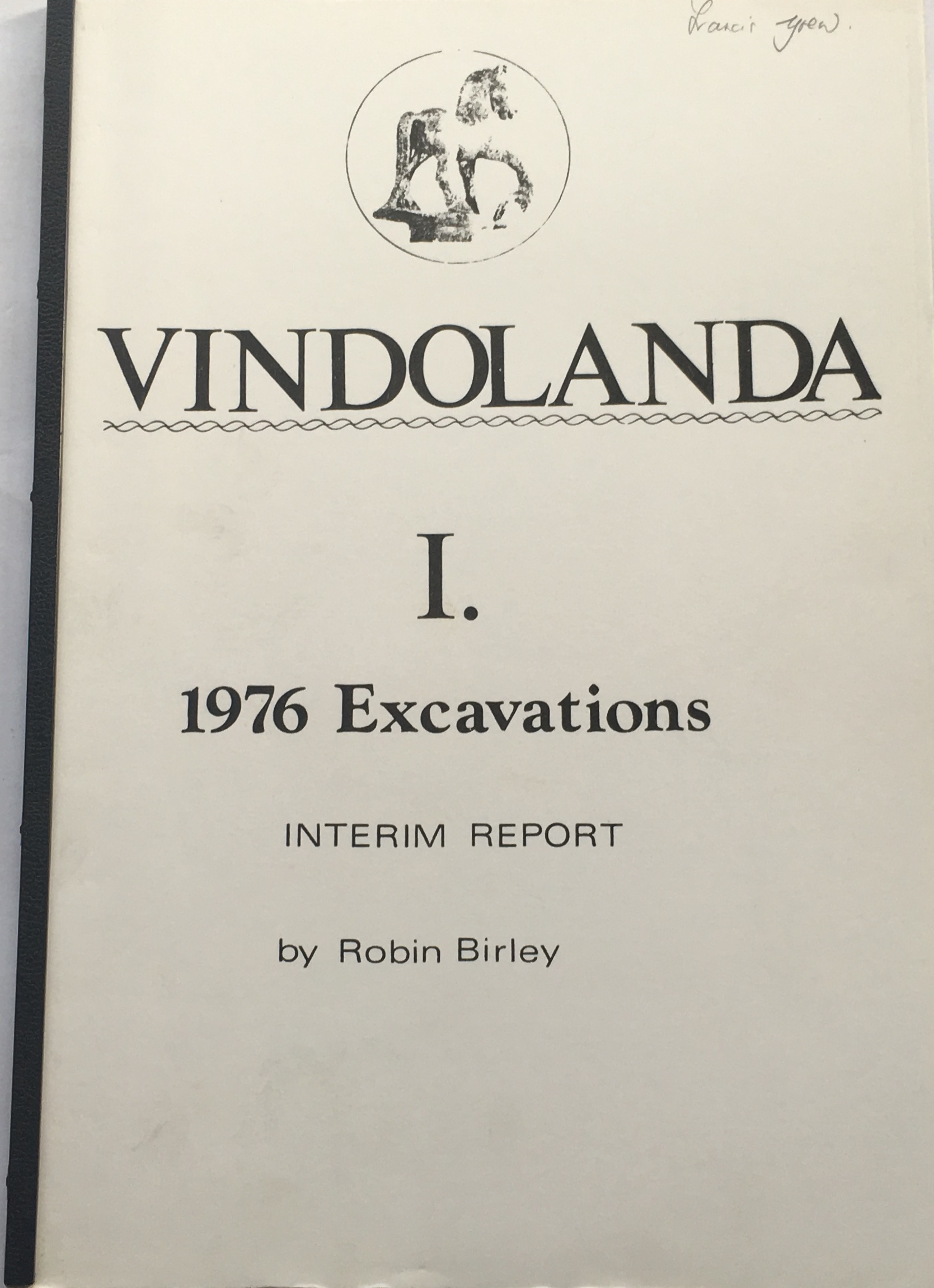 Image for The 1976 Excavations at Vindolanda, Interim Report :Vindolanda I. 1976 Excavations, Interim Report
