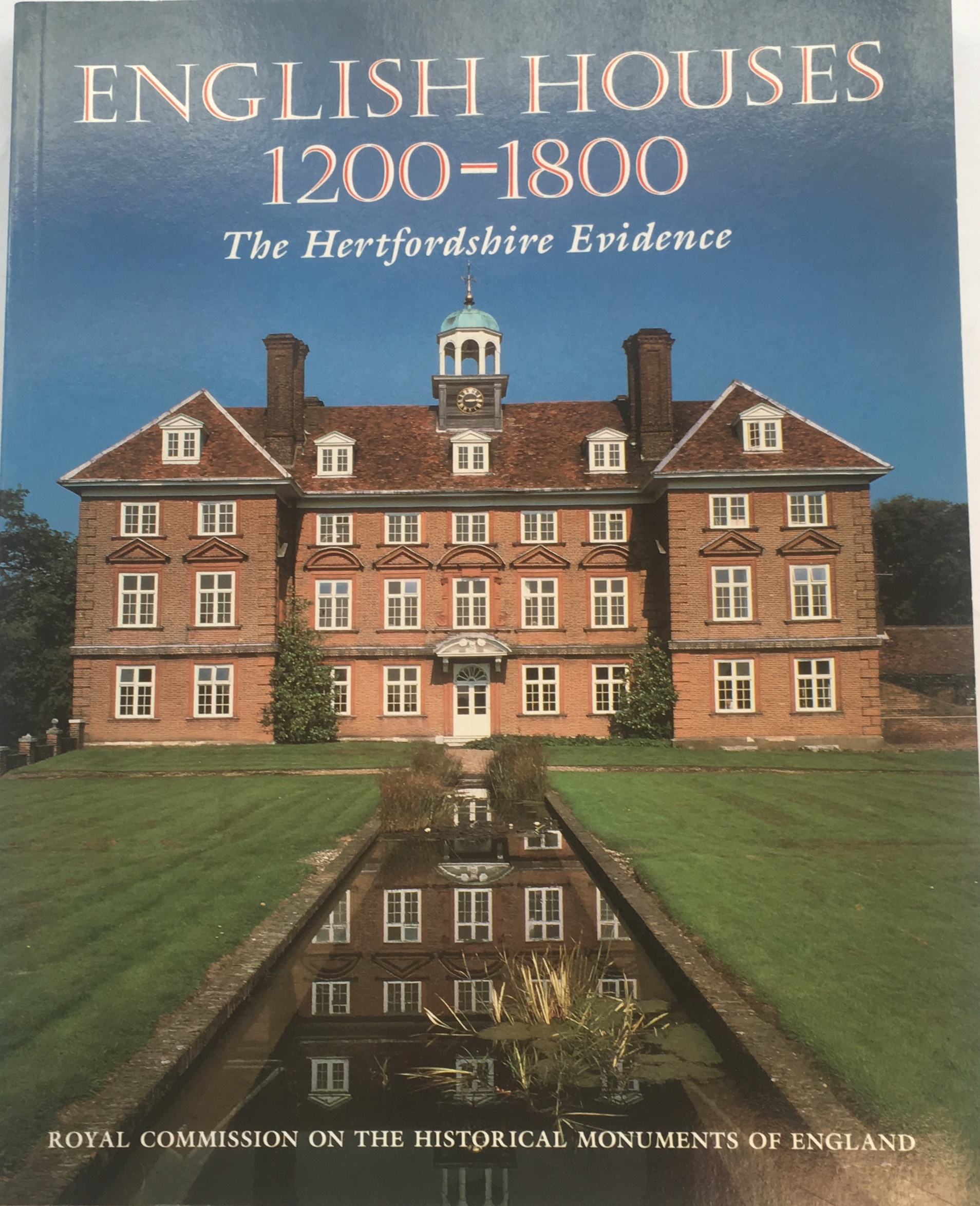 Image for English Houses 1200-1800 :The Hertfordshire Evidence
