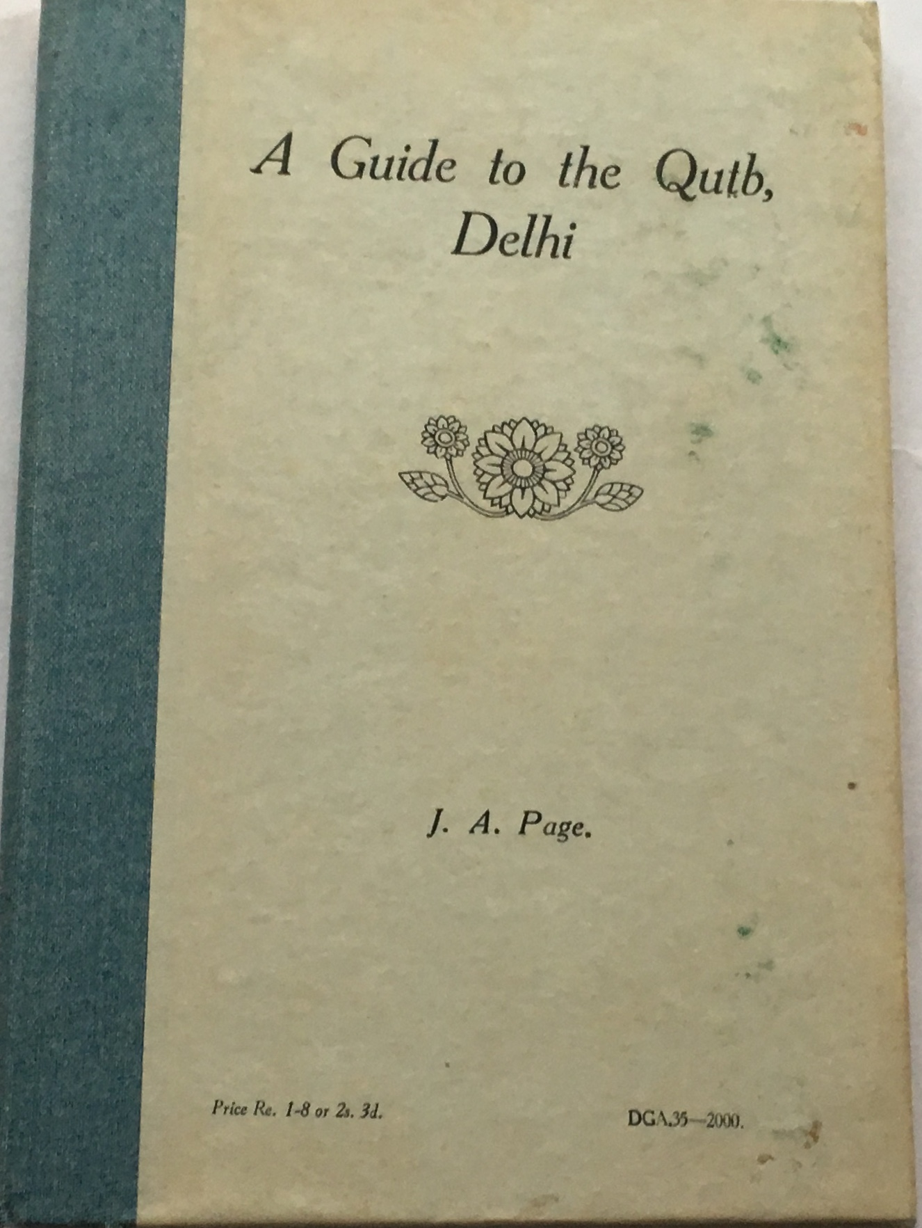 Image for Guide to the Qutb, Delhi :