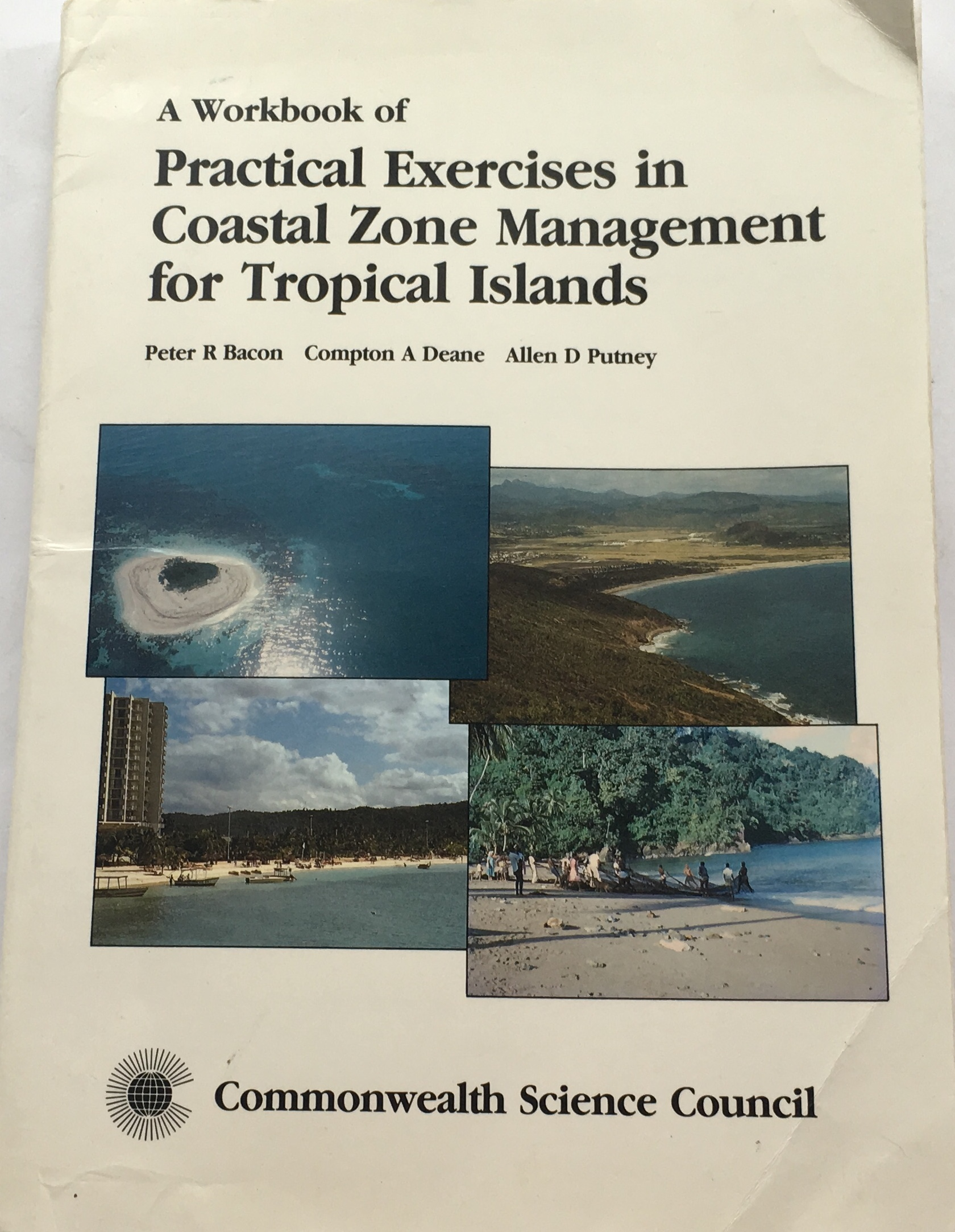 Image for A Workbook of Practical Exercises in Coastal Zone Management for Tropical Islands :