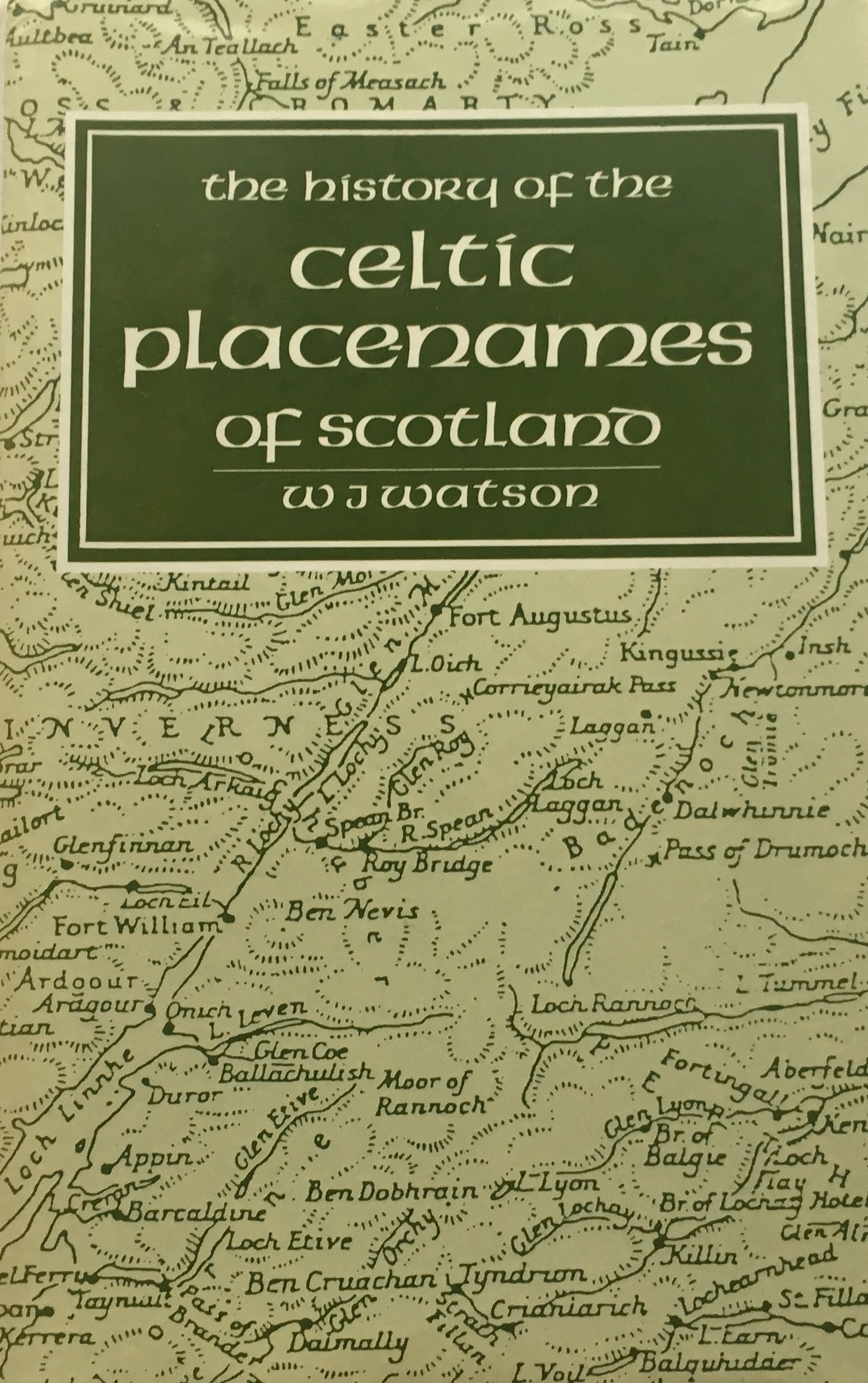 Image for The History of the Celtic Place-Names of Scotland :