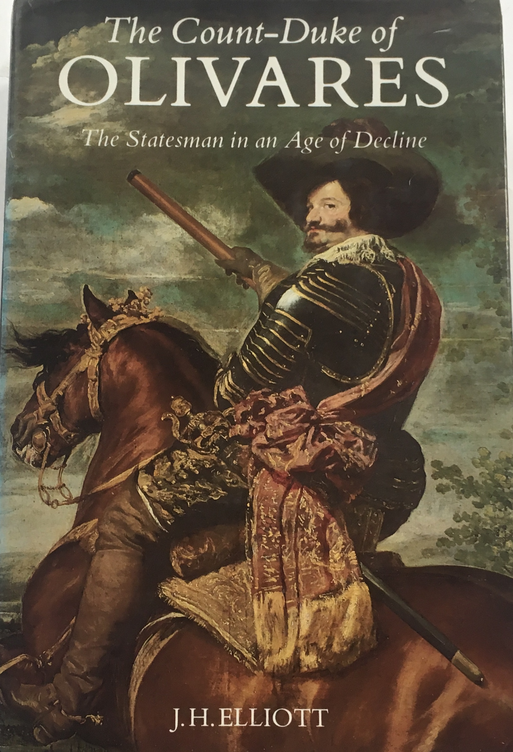 Image for The Count-Duke of Olivares :The Statesman in an Age of Decline