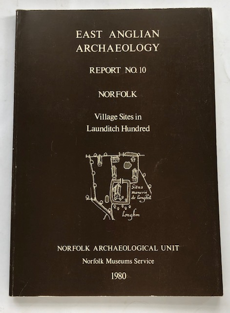 Image for Village Sites in Launditch Hundred, Norfolk :(EAA Report No. 10, 1980)