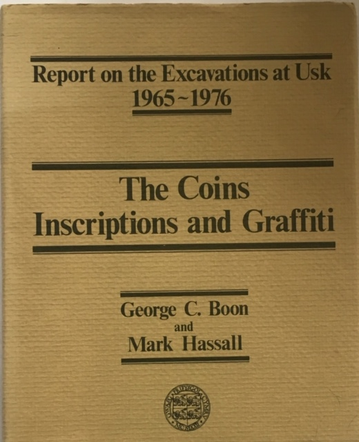 Image for Report on the Excavations at Usk 1965 - 1976 :The Coins Inscriptions and Graffiti
