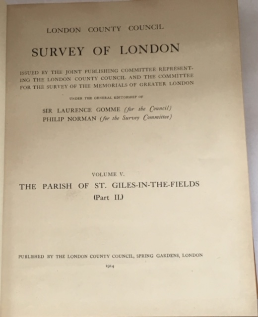 Image for Survey of London Vol. V: THE PARISH OF ST GILES-IN-THE-FIELDS (Part II), :Edited, with introduction and historical notes, by Sir Laurence Gomme,