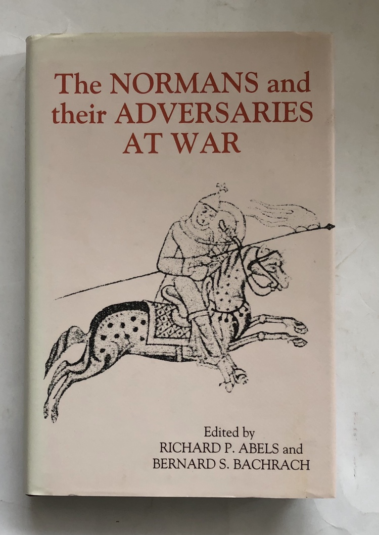 Image for The Normans and their Adversaries at War :Essay in Memory of C Warren Hollister