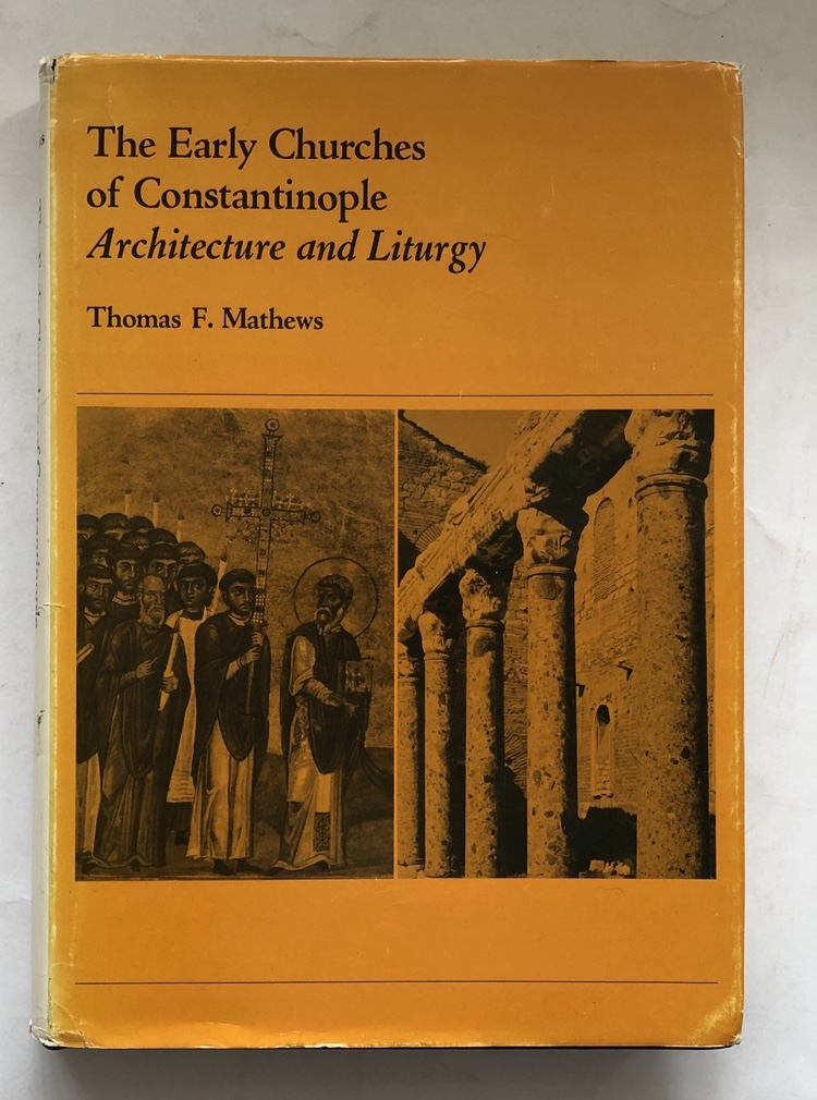 Image for The Early Churches of Constantinople :Architecture and Liturgy
