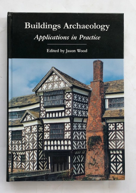 Image for Buildings Archaeology :Applications in Practice