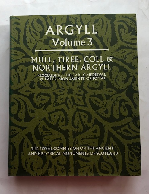 Image for Argyll: Volume 3 Mull, Tiree, Coll & Northern Argyll (excluding the Early Medieval & later monuments of IONA) :