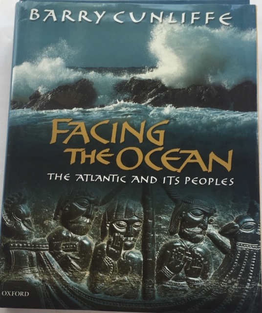 Image for Facing the Ocean :The Atlantic and its Peoples 8000 BC-AD 1500